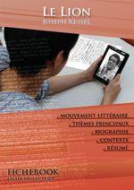 Vente Livre Numérique : Fiche de lecture Le Lion - Résumé détaillé et analyse littéraire de référence  - Joseph Kessel