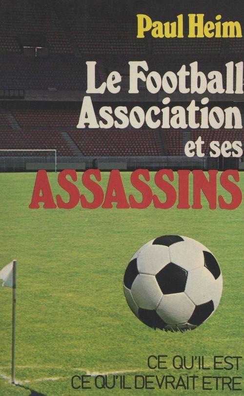 Le football association et ses assassins