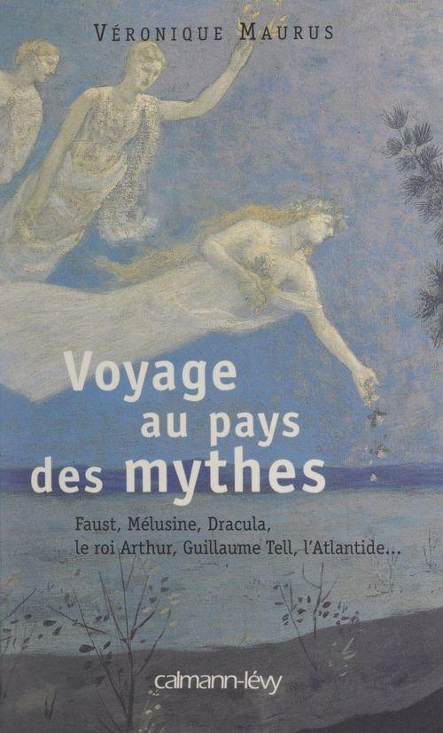 Voyage au pays des mythes
