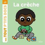 Vente Livre Numérique : La crèche  - Paule Battault