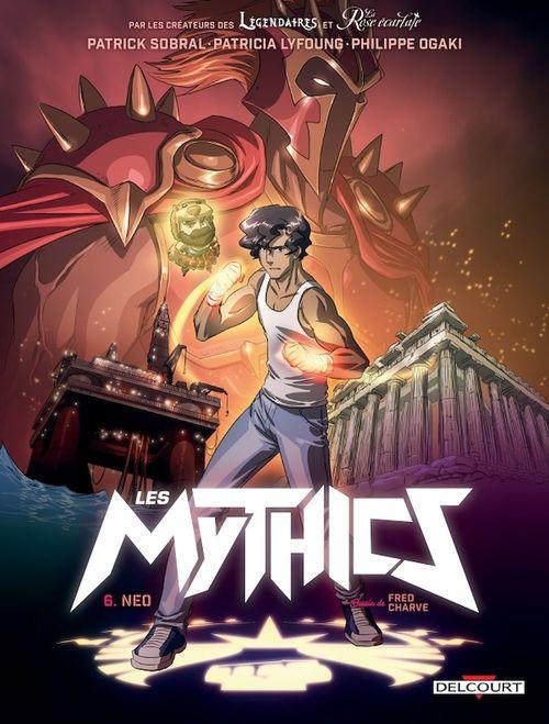 Les Mythics T.6 ; Neo