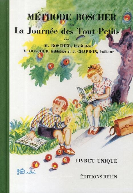Méthode Boscher ; méthode Boscher ou la journée des tout petits (édition 2008)