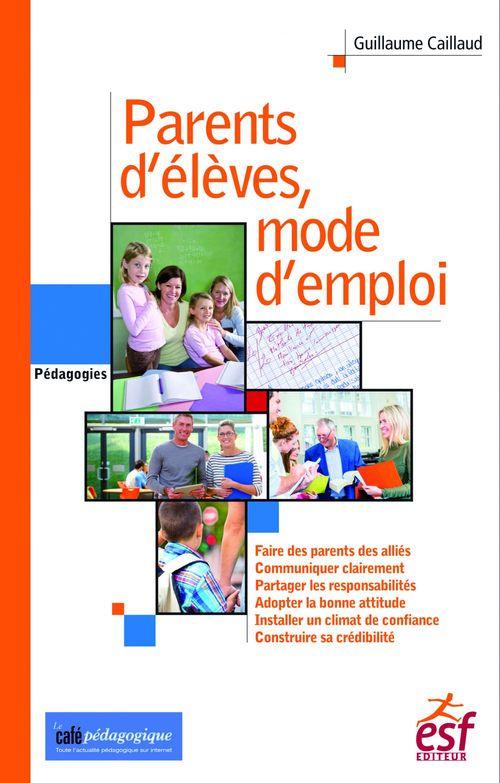 parents d'élèves, mode d'emploi
