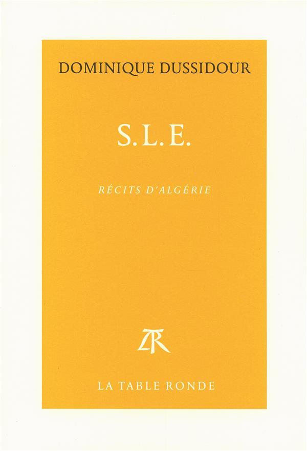 SLE ; récits d'Algérie
