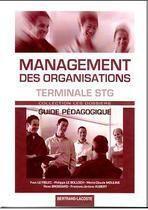 Management des organisations ; terminale STG ; guide pédagogique