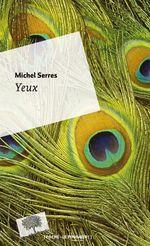 Vente Livre Numérique : Yeux  - Michel Serres