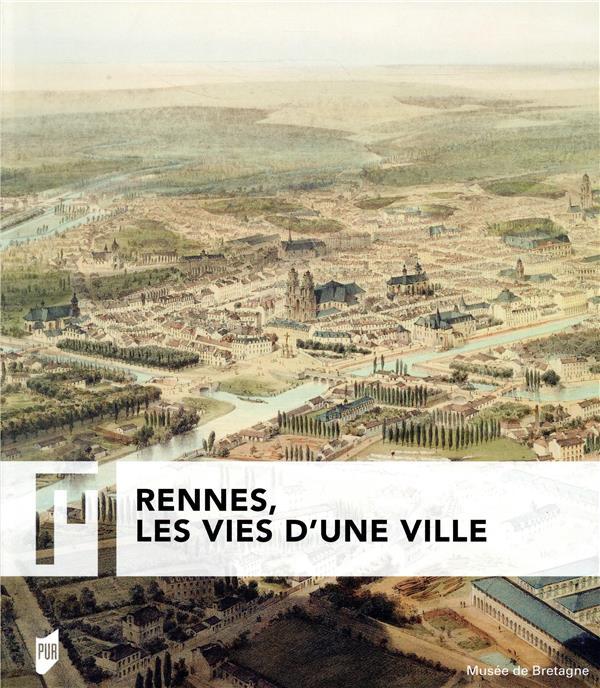 Rennes les vies d une ville