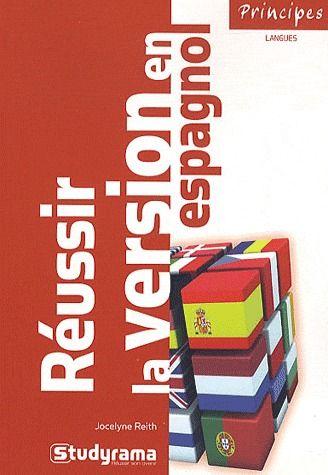Reussir La Version En Espagnol (2e Edition)