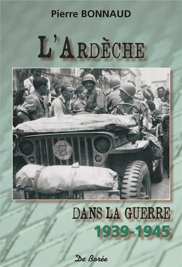 L'Ardèche dans la guerre 1939-1945