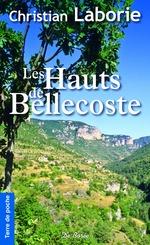 Vente Livre Numérique : Les Hauts de Bellecoste  - Christian Laborie