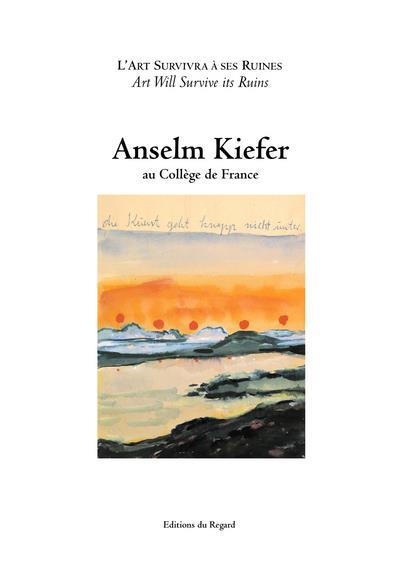 Anselm Kiefer au collège de France
