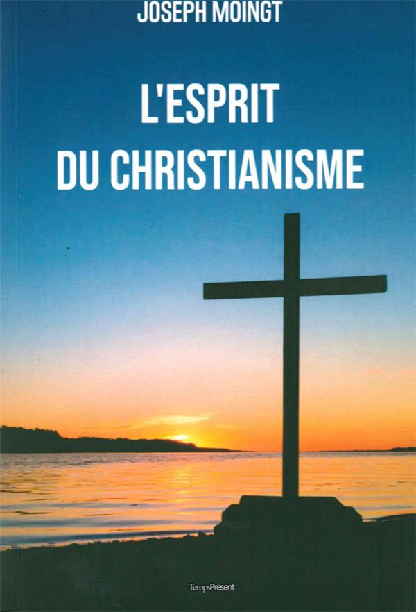 L-ESPRIT DU CHRISTIANISME