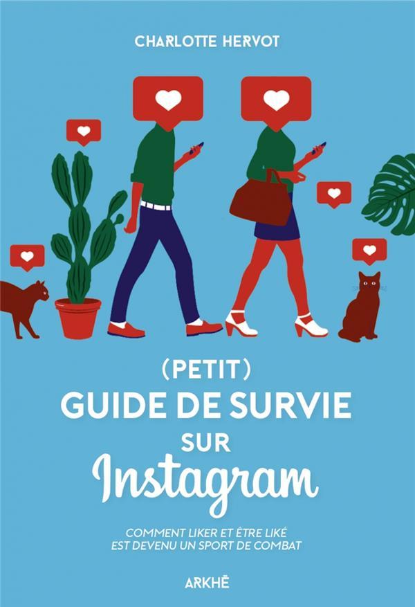 Comment survivre sur instagram (sans perdre son âme...)