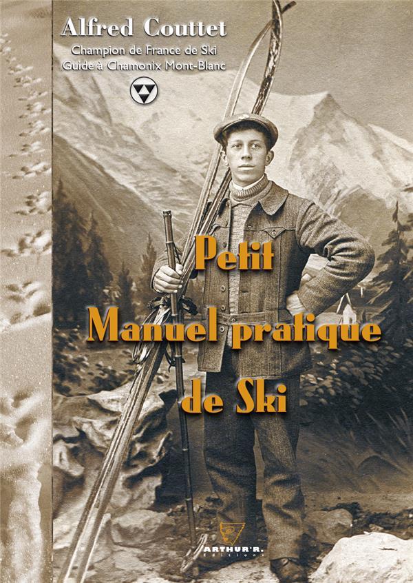 Petit manuel pratique de ski