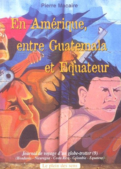 En amerique entre guatemala et equateur