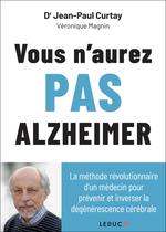 Vente EBooks : Vous n´aurez pas Alzheimer  - Jean-Paul CURTAY