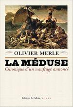 Vente EBooks : La Méduse  - Olivier Merle