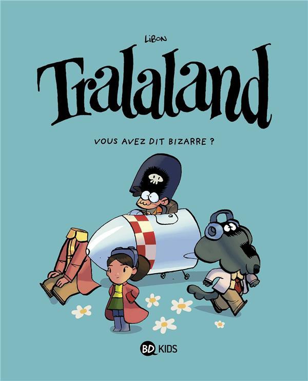 Tralaland T.4 ; vous avez dit bizarre ?