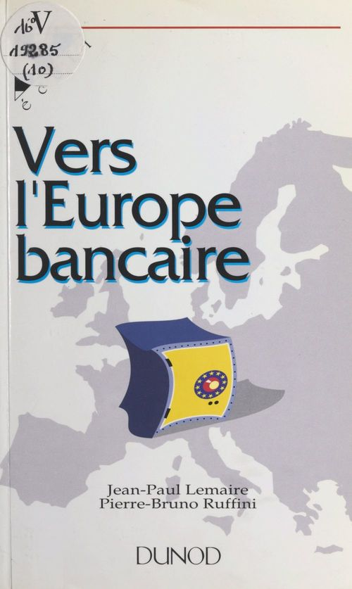Vers l'Europe bancaire
