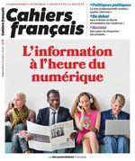 Vente Livre Numérique : Cahiers français : L'information à l'heure du numérique - n°406  - La Documentation française