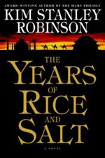 Vente EBooks : The Years of Rice and Salt  - Kim Stanley Robinson