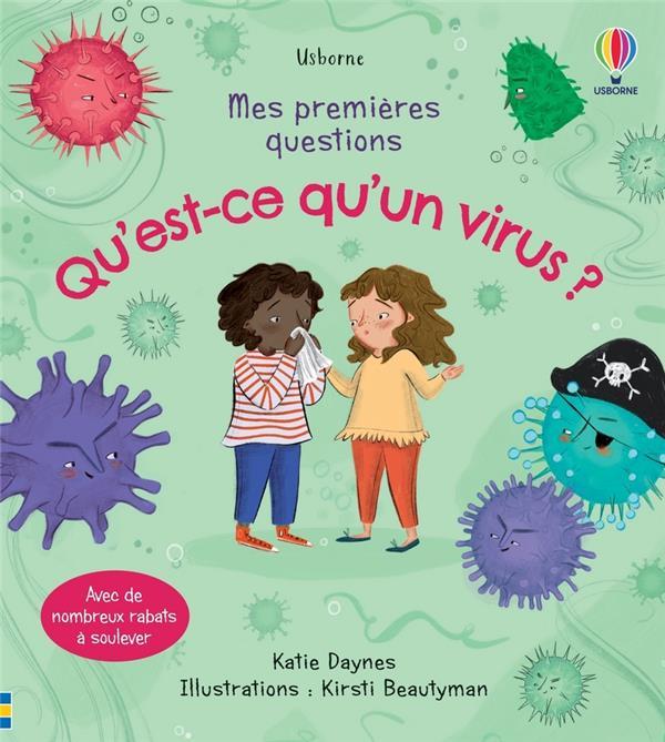 MES PREMIERES QUESTIONS ; qu'est-ce qu'un virus ?