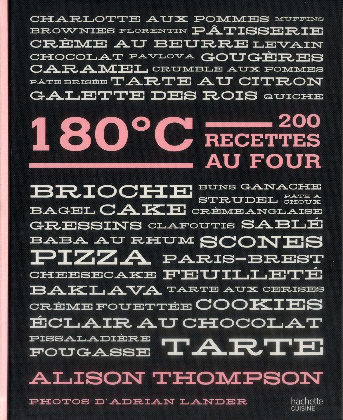 180°C ; 200 Recettes Au Four