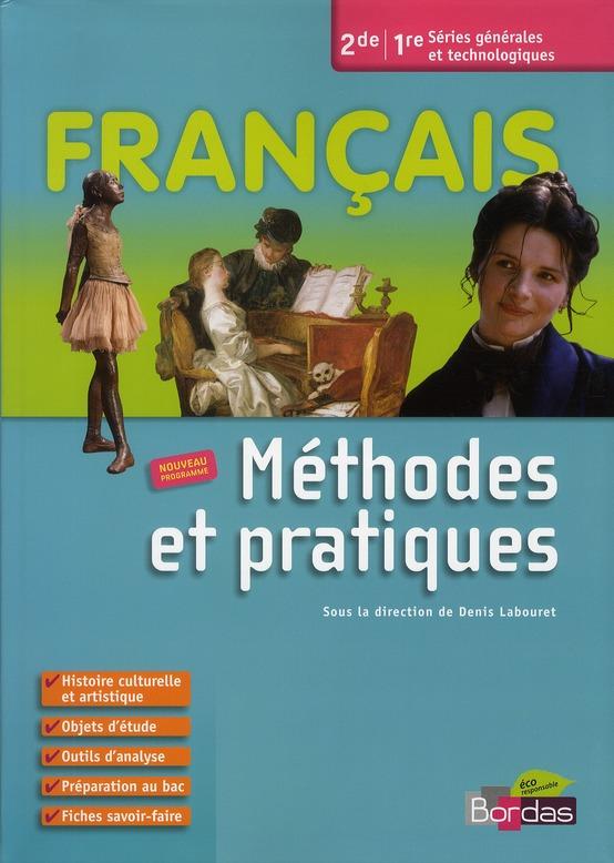 Francais ; Methodes Et Pratiques ; 2nde, 1ere ; Livre De L'Eleve (Edition 2010)