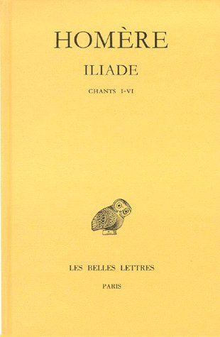 Iliade t.1 ; chants I-VI