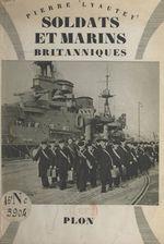 L'Angleterre en guerre : soldats et marins britanniques