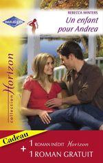 Vente Livre Numérique : Un enfant pour Andrea - Pour tout l'amour du monde (Harlequin Horizon)  - Rebecca Winters - Renée Roszel