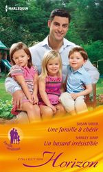 Vente Livre Numérique : Une famille à chérir - Un hasard irrésistible  - Susan Meier - Shirley Jump