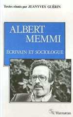 Albert Memmi - Ecrivain et sociologue  - Jeanyves Guerin - Jean-Yves Guerin