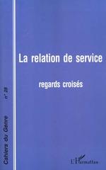 LA RELATION DE SERVICE  - Cnrs - Ireseco