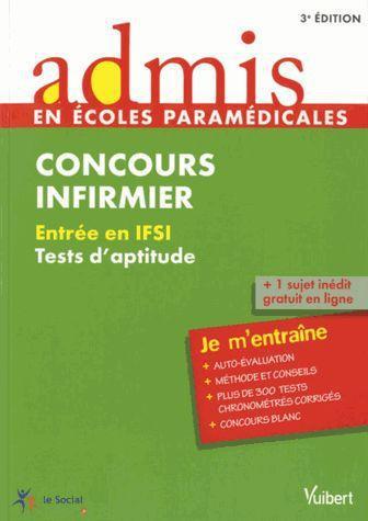 Concours Infirmier ; Entree En Ifsi ; Tests D'Aptitude ; Je M'Entraine (3e Edition)