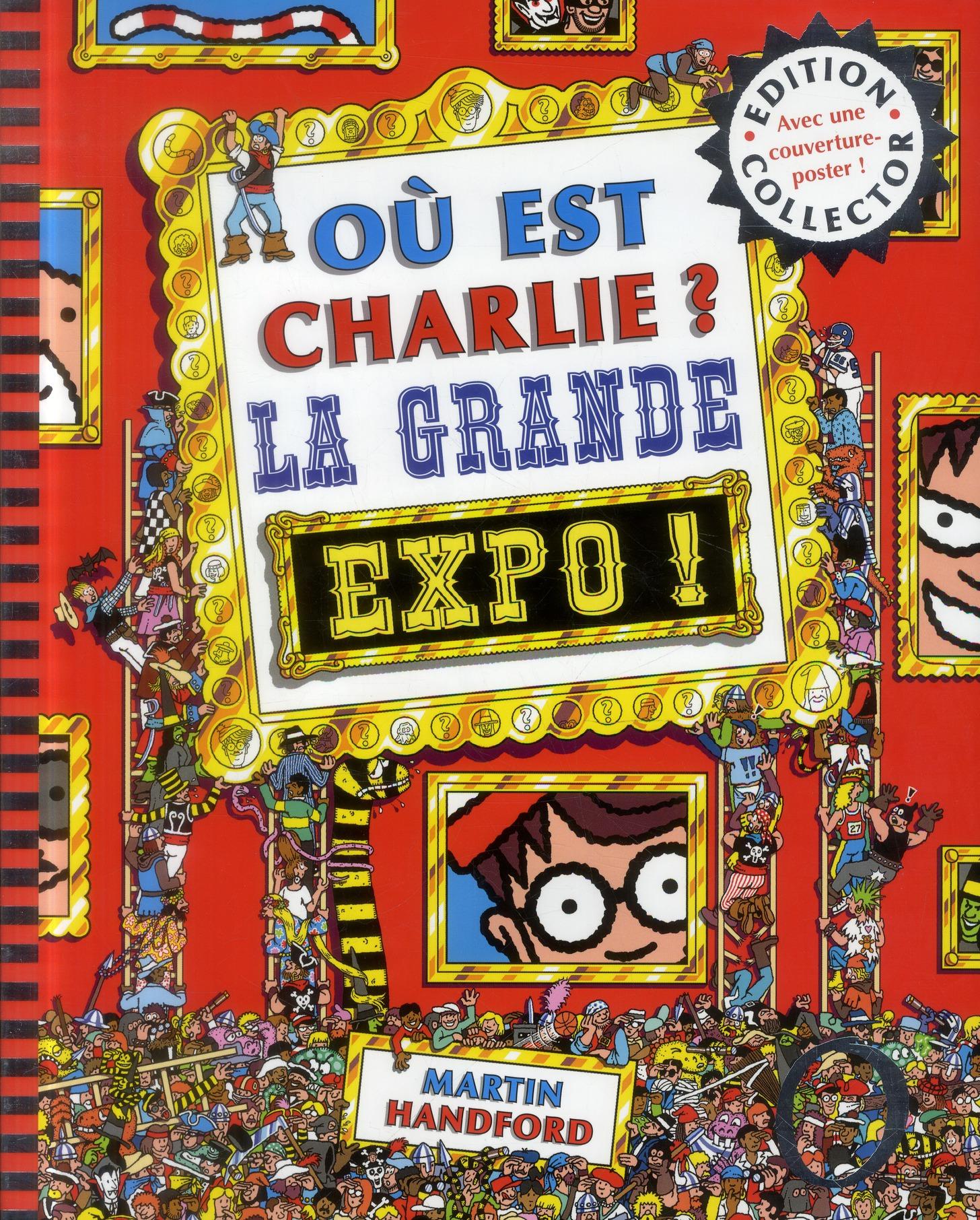 Ou Est Charlie? La Grande Expo !