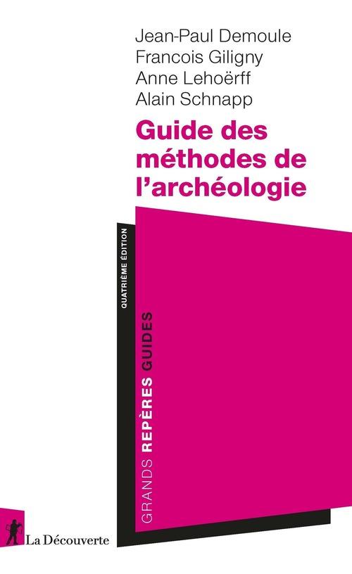 Guide des méthodes de l'archéologie (4e édition)