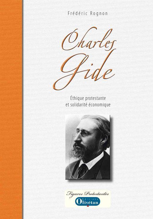 Charles gide. ethique protestante et solidarite economique