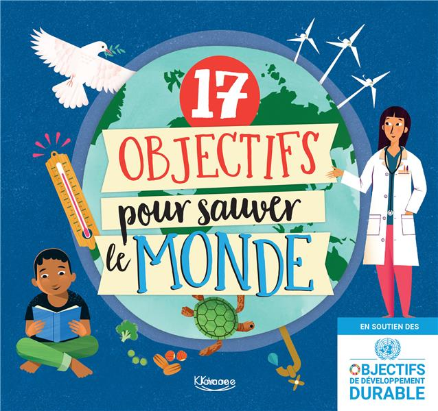17 OBJECTIFS POUR SAUVER LE MONDE