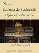 Vente Livre Numérique : Ecclesia de Eucharistia  - Jean paul ii
