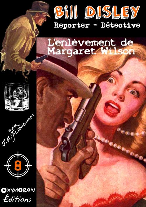 L'enlèvement de Margaret Wilson  - J.-A. Flanigham