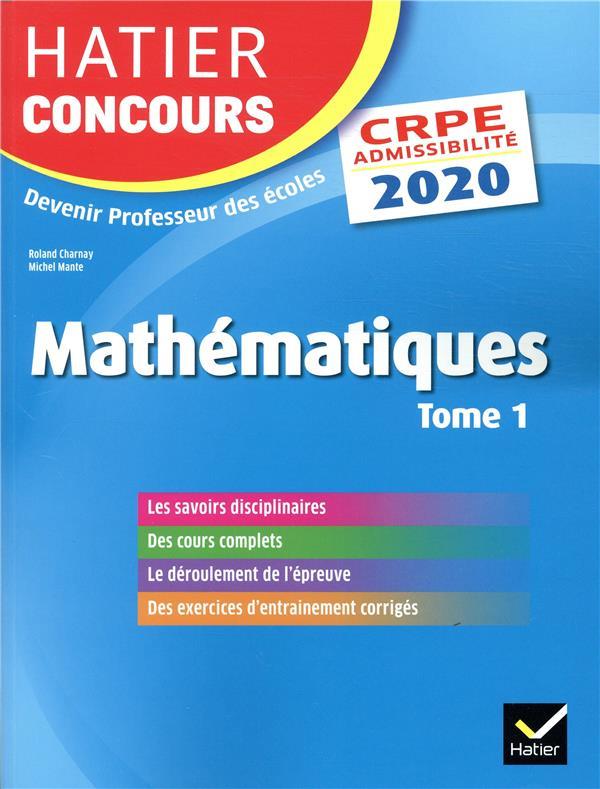 Mathématiques t.1 ; CRPE ; épreuve écrite d'admissibilité (édition 2020)