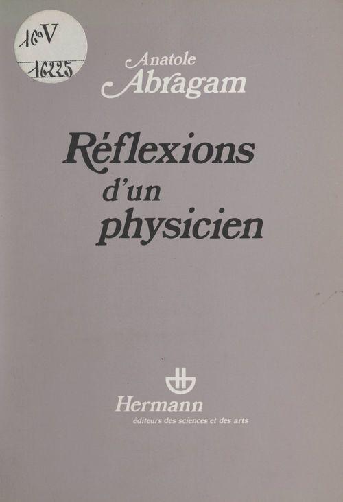 Réflexions d'un physicien