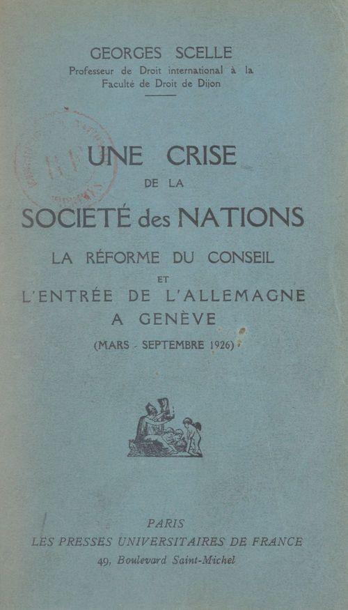 Une crise de la Société Des Nations  - Georges Scelle