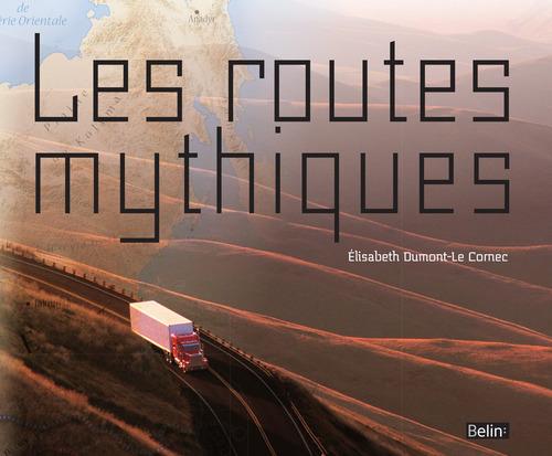 Les routes mythiques