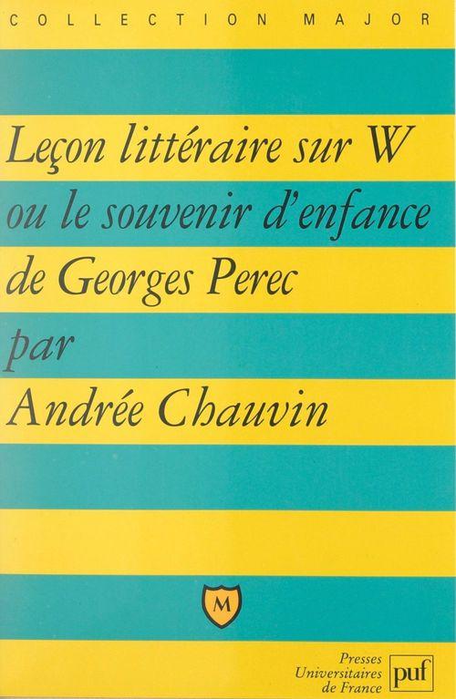 Leçon littéraire sur W ou le souvenir d'enfance, de Georges Perec