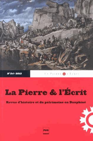 REVUE D'HISTOIRE ET DU PATRIMOINE EN DAUPHINE n.24 ; la pierre et l'écrit