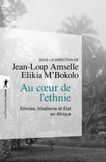 Vente Livre Numérique : Au coeur de l'ethnie  - Jean-Loup AMSELLE - Elikia M'BOKOLO