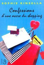 Vente Livre Numérique : Confessions d'une accro du shopping  - Sophie Kinsella