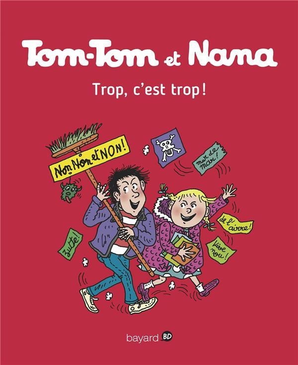 TOM-TOM ET NANA T.27  -  TROP, C'EST TROP ! Despr